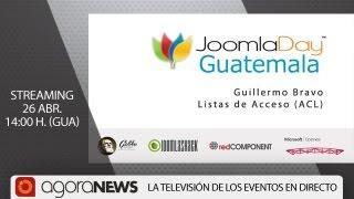 'Listas De Acceso (ACL)' Por Guillermo Bravo, En Joomla Day Guatemala