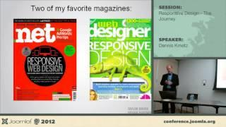 Responsive Design -- The Journey - Dennis Kmetz