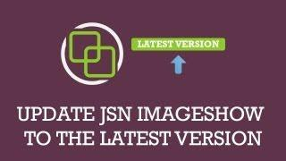 Update JSN ImageShow to latest version | Joomla Extension video