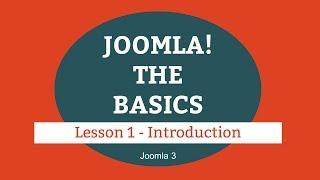 Joomla 3 Tutorial - Lesson 01 - Introduction