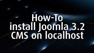 How To Install Joomla 3.2 CMS On Localhost