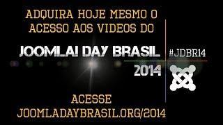 Acesso Aos Vídeos Do Joomla Day Brasil 2014