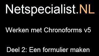2. chronoforms v5 een formulier maken