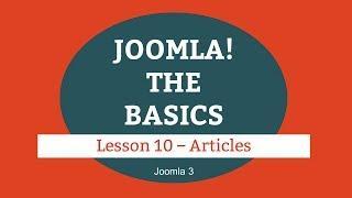 Joomla 3 Tutorial - Lesson 10 - Articles