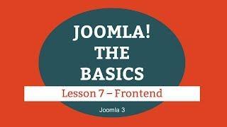 Joomla 3 Tutorial - Lesson 07 - Frontend