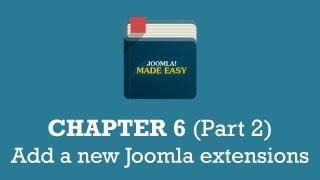 Chapter 6 (Part 2) | Add a new Joomla extensions