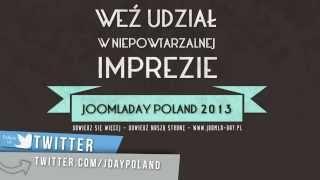 JoomlaDay™ Poland 2013 - Zapraszamy !