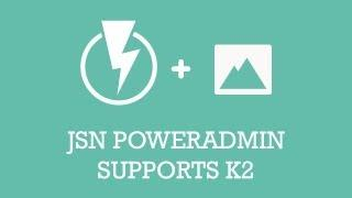 JSN PowerAdmin supports K2 | Joomla Extension Video